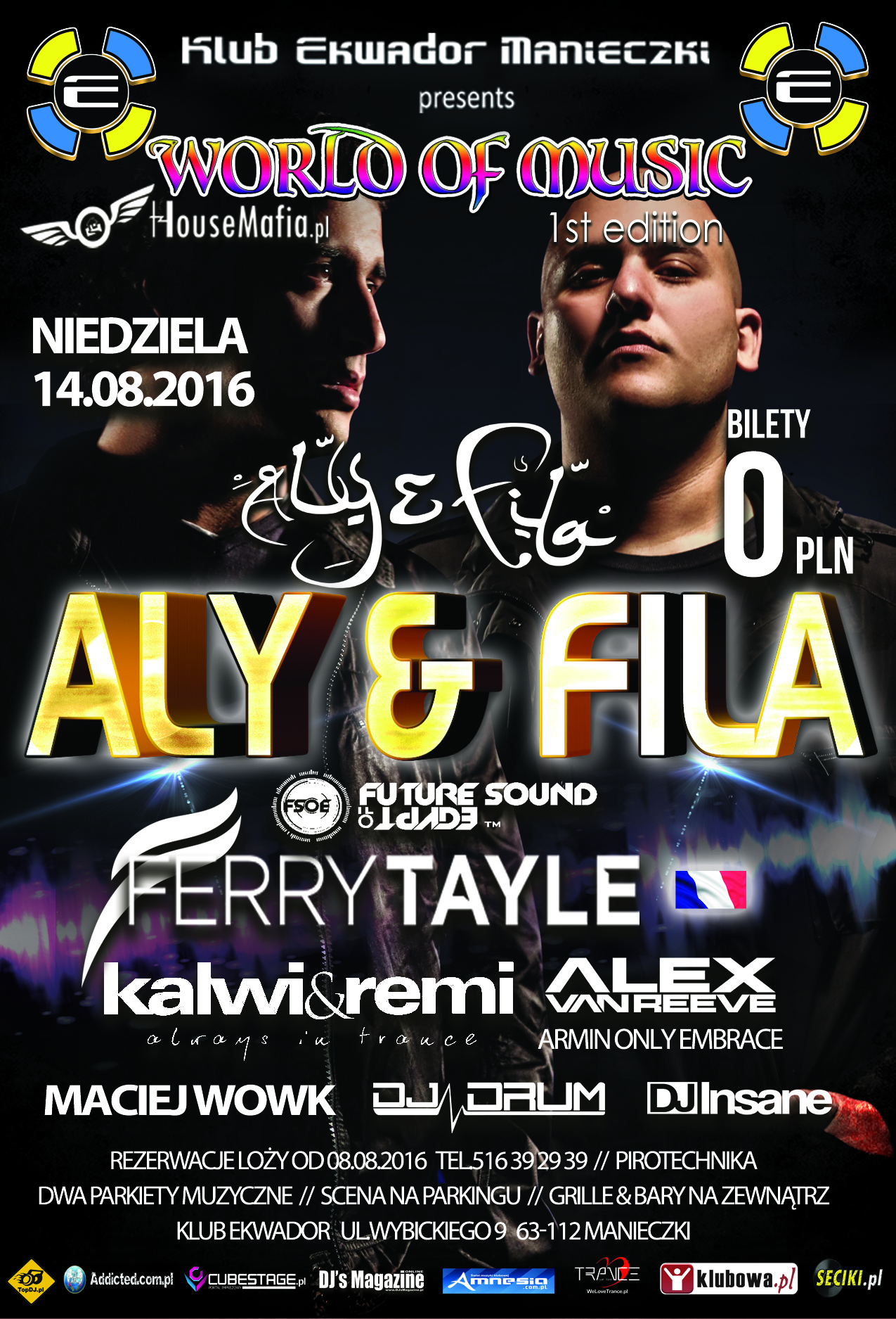 WORLD OF MUSIC presents ALY & FILA - Ekwador Manieczki ( 14.08.2016 )