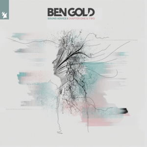 Ben Gold - Sound Advice (Chapter One & Two) PREMIERA: 17.01.2020,