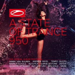 Various Artists - A State Of Trance 950 PREMIERA: 21.02.2020