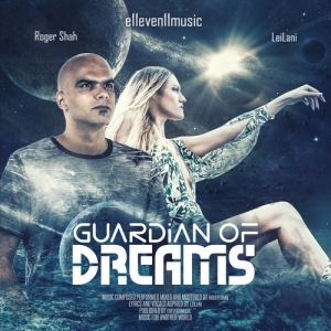 Roger Shah & LeiLani - Guardian Of Dreams PREMIERA: 13.03.2020
