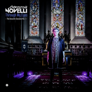 Christina Novelli - Through My Eyes (The Acoustic Sessions, Vol. 1) PREMIERA: 14.02.2020