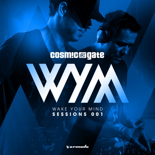 CosmicGate-WakeYourMindSessions001