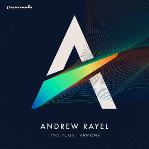 Andrew Rayel Find Your Harmony