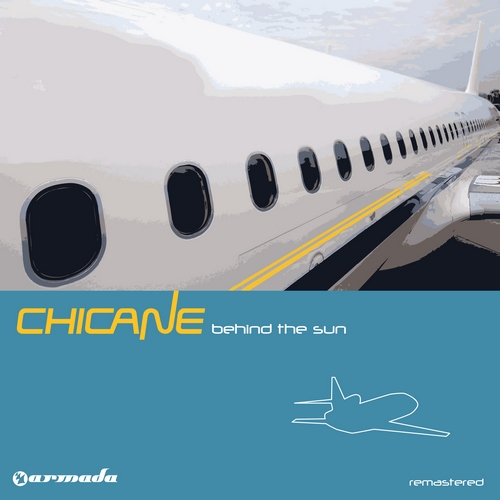Chicane - Behind The Sun Deluxe Version