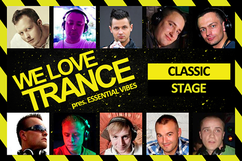 we love trance club edition 009 classic stage