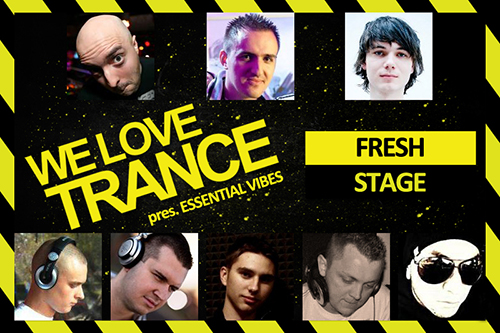 we love trance club edition 009 fresh stage