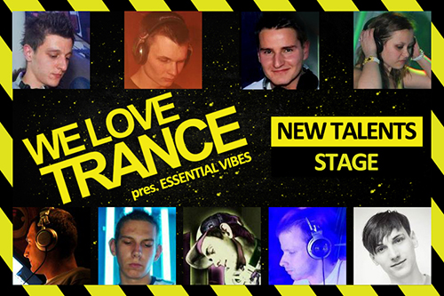 we love trance club edition 009 new talents stage