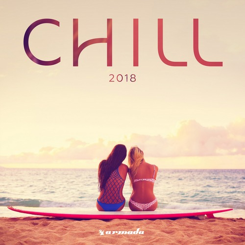 armada recordings chill 2018 album tracklist download pobierz kup buy cost darmo free listen spotify