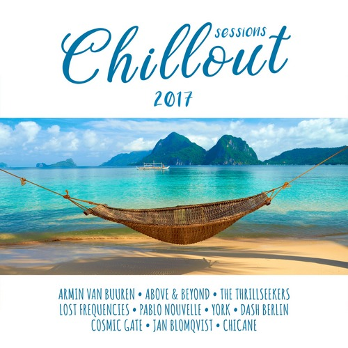 chillout sessions 2017 album tracklist