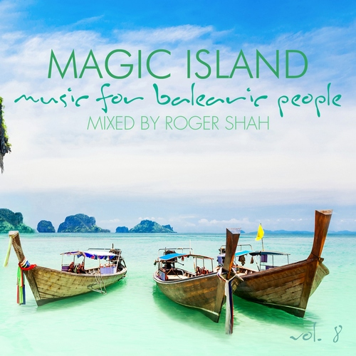 roger shah magic island vol 8 album tracklist